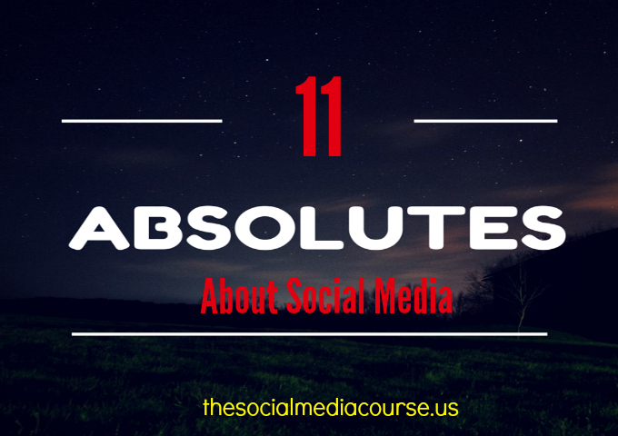 11 Absolutes about Social Media